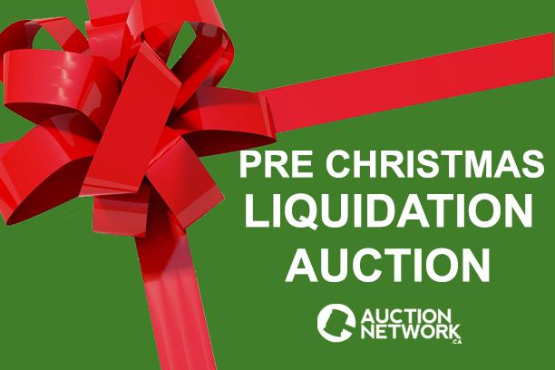 LIQUIDATION AUCTION - PRE CHRISTMAS SALE